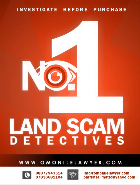 Omonile Lawyer will perform the best land due diligence on that land to verify whether the land is good or bad