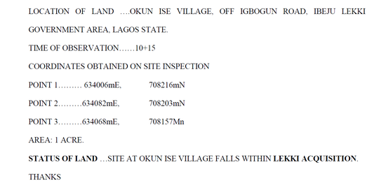 The Land at Okun Ise that was being promoted by the Real Estate Company is a Land that is Presently Under Lekki Acquistion contrary to what the Agents where saying that they were processing the C of O for this Land.